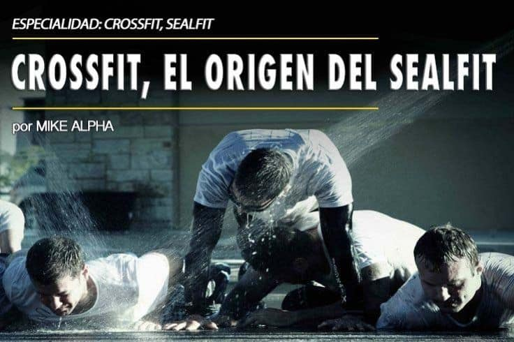 CrossFit, el origen del SEAL-Fit